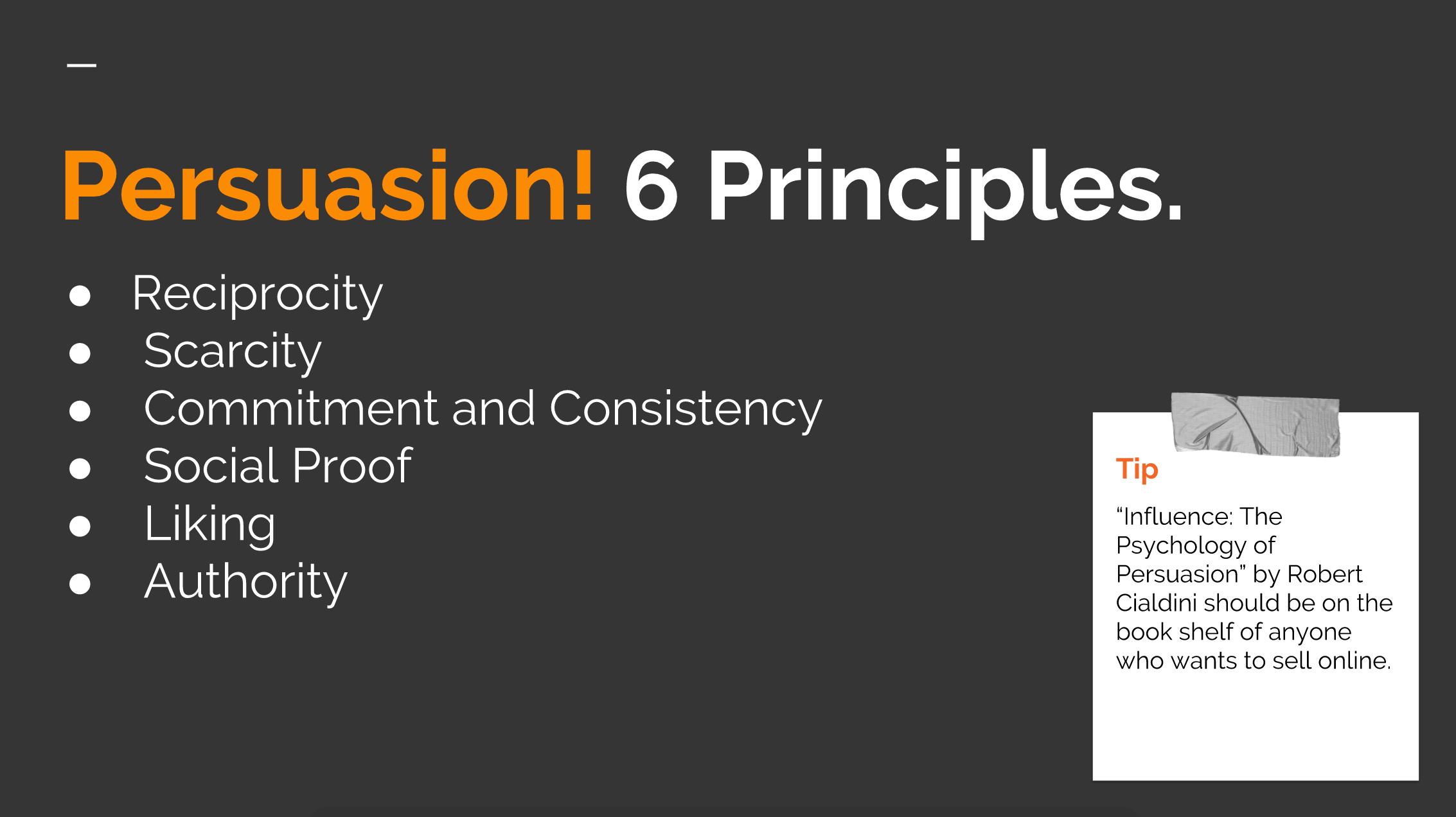 Persuasion! 6 Principles